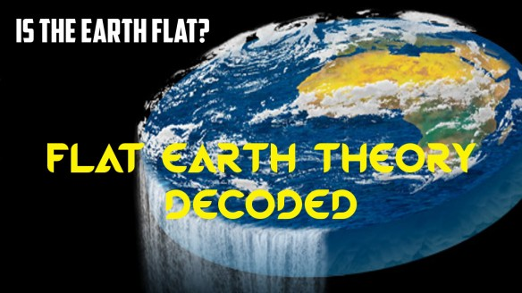 Flat Earth Decoded