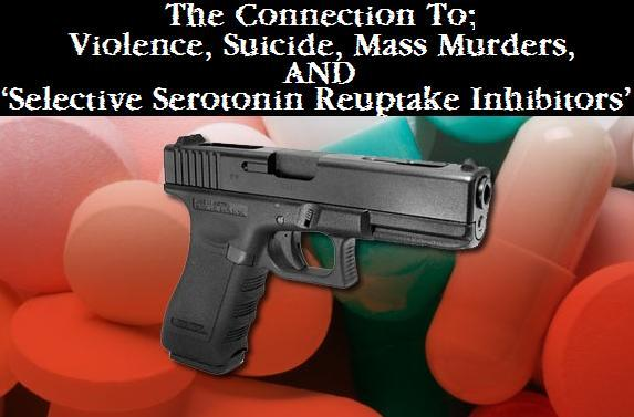mass-murders-and-the-ssri-connection
