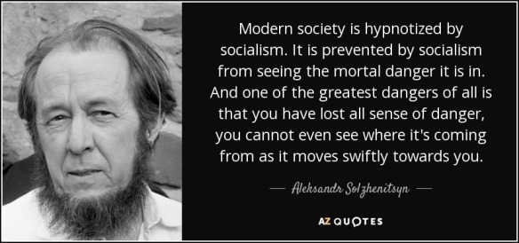 quote-modern-society-is-hypnotized-by-socialism-it-is-prevented-by-socialism-from-seeing-the-aleksandr-solzhenitsyn-112-98-04